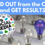 How to Stand Out on Social Media and Get Results