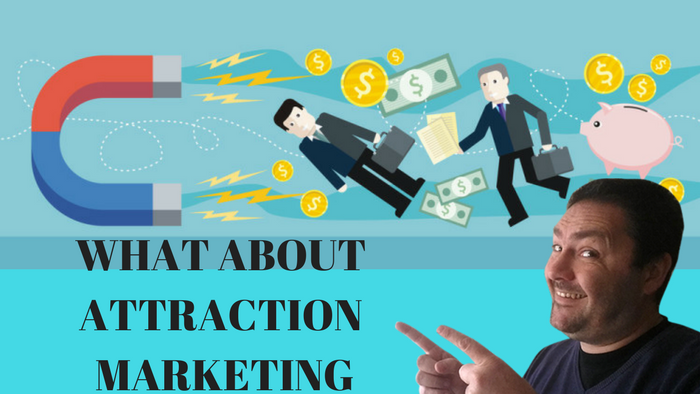 What about attraction marketing?