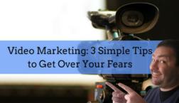 Video Marketing Fears
