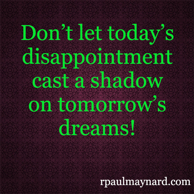 Disappointments Lead to Success