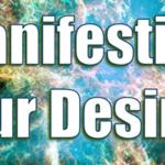Manifesting Your Desires