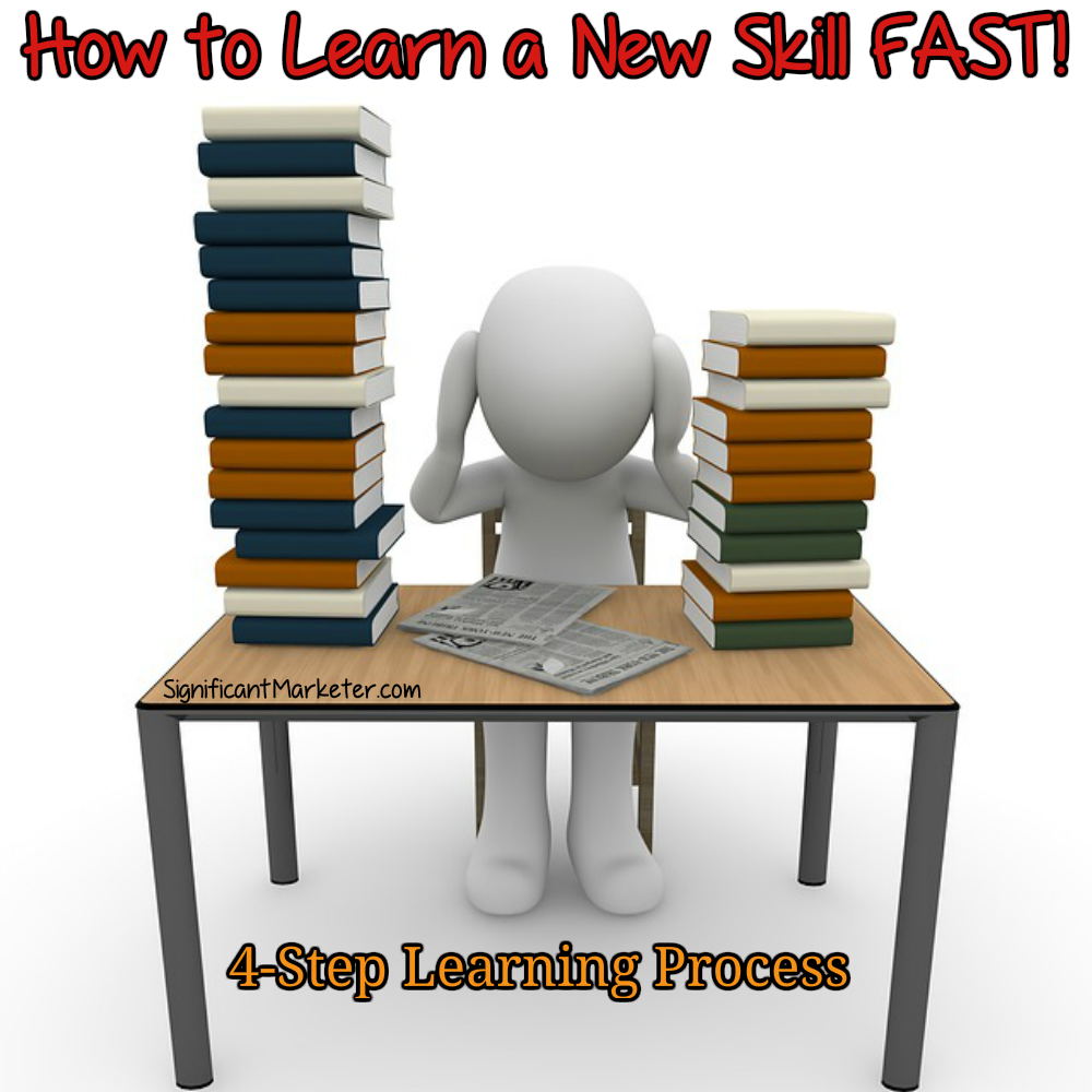 How to Learn a New Skill Fast