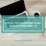 Social Media Posting Plan: Simple 5-Step How To