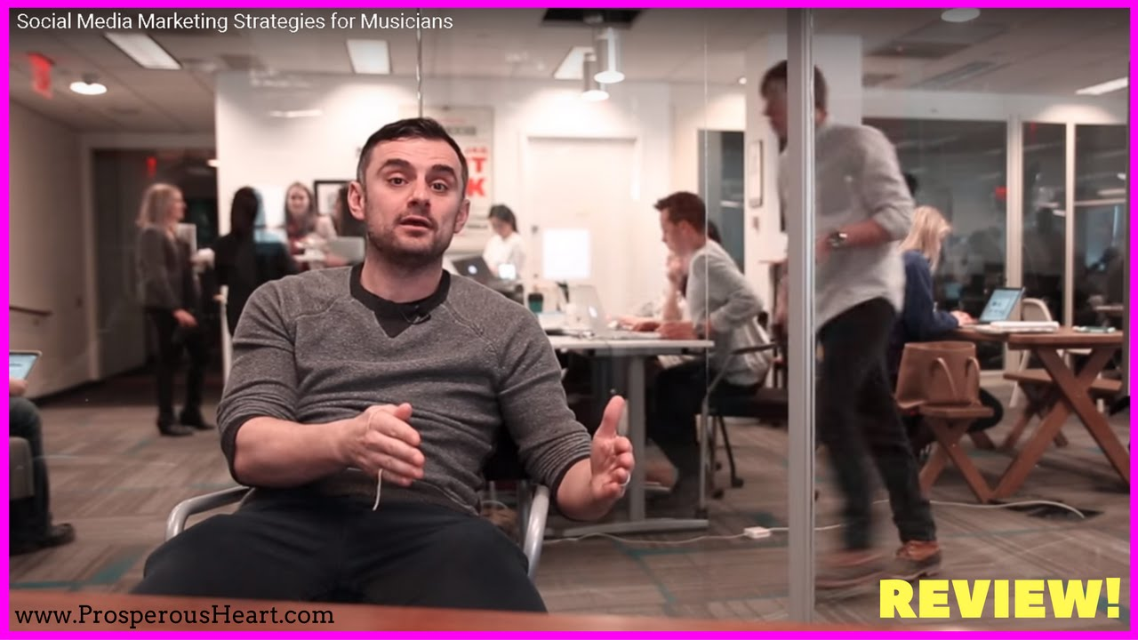 Review of Gary Vaynerchuk's Video On Social Media Marketing Strategies For Musicians