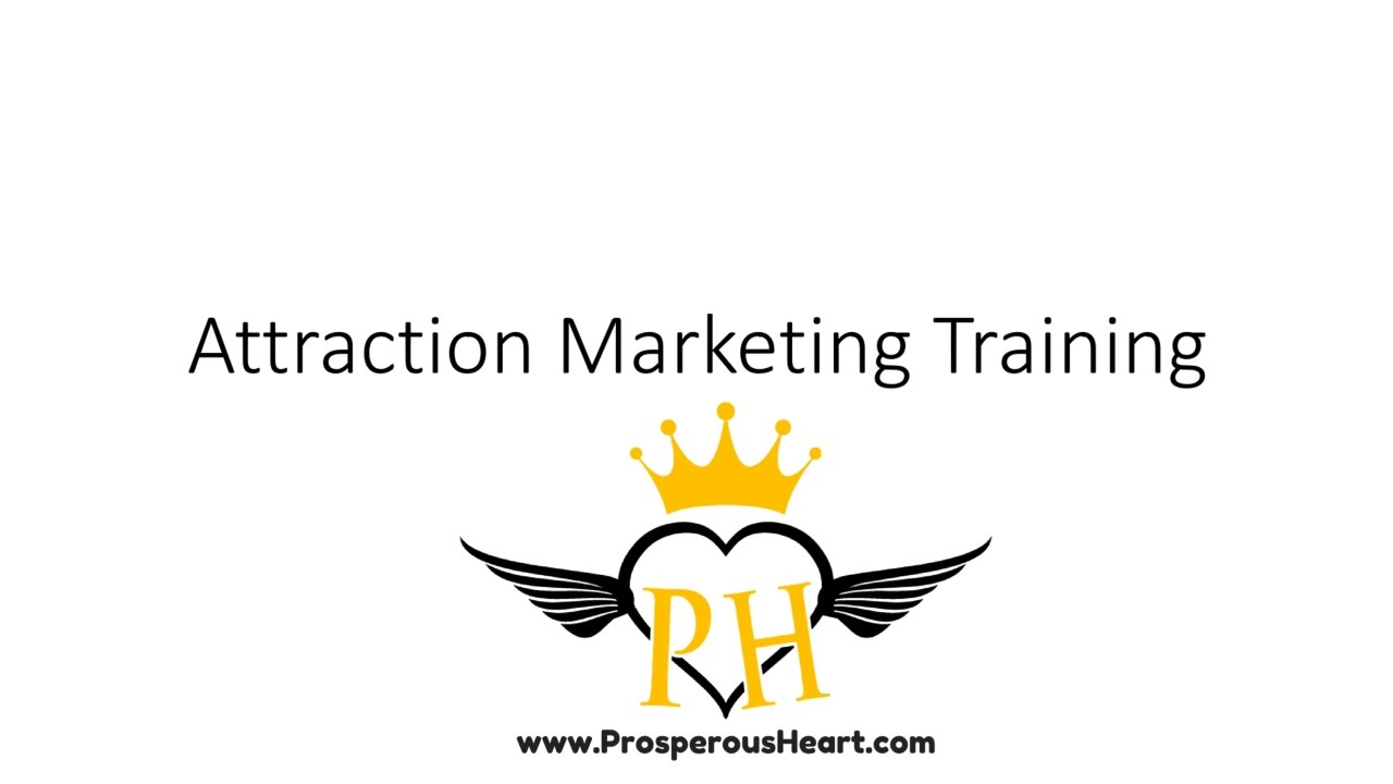 Attraction Marketing Training For Entrepreneurs – Part 1