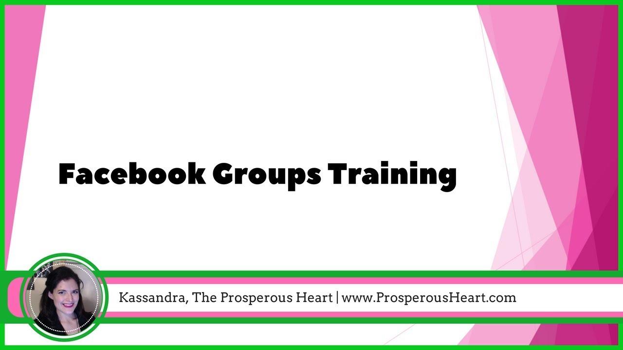 Facebook Groups Training 2017