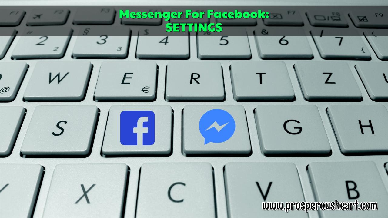 Facebook Messenger Settings