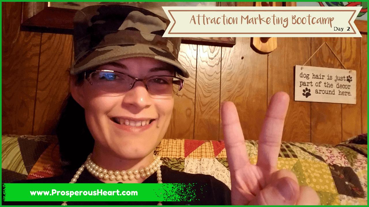 Attraction Marketing 5DMBC-W1D2