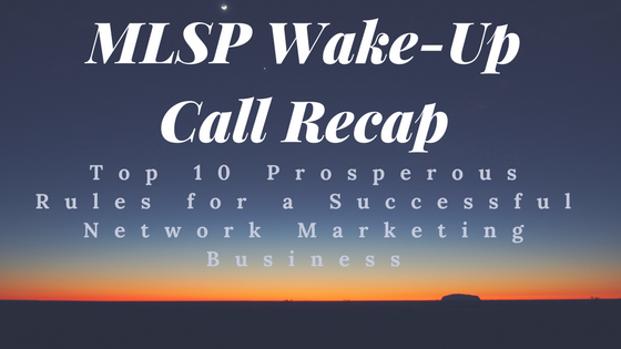 Top 10 Prosperous Rules for a Successful Network Marketing Business