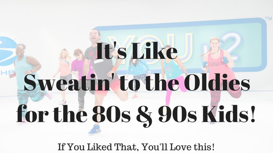 YOUv2 Info:  Remember Sweatin' to the Oldies?  If You Liked that, You'll Love This!