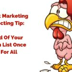 Network Marketing Prospecting Tip- Get Rid Of Your Chicken List Once and For All (1)