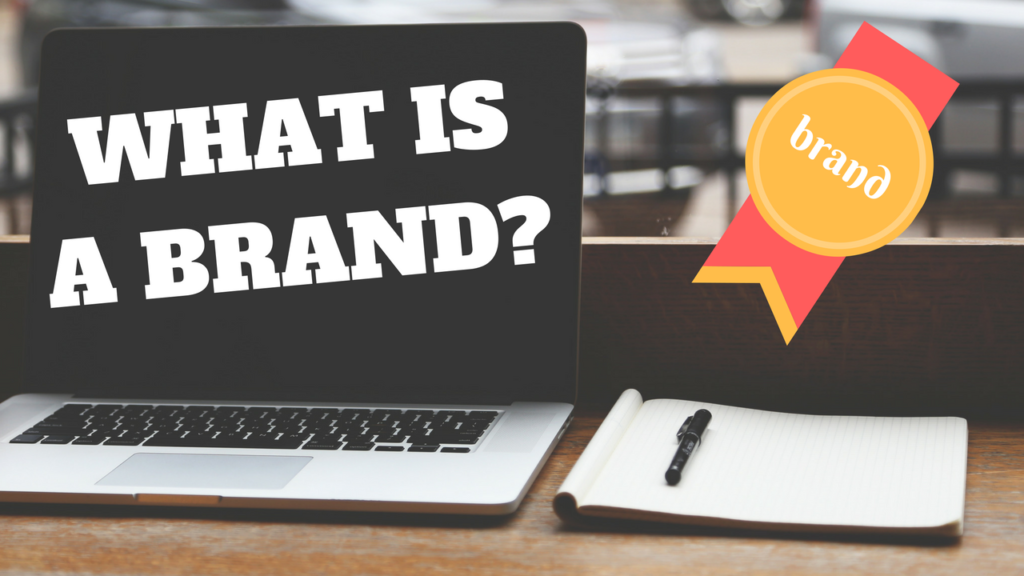 What Is A Brand? – Branding Marketing