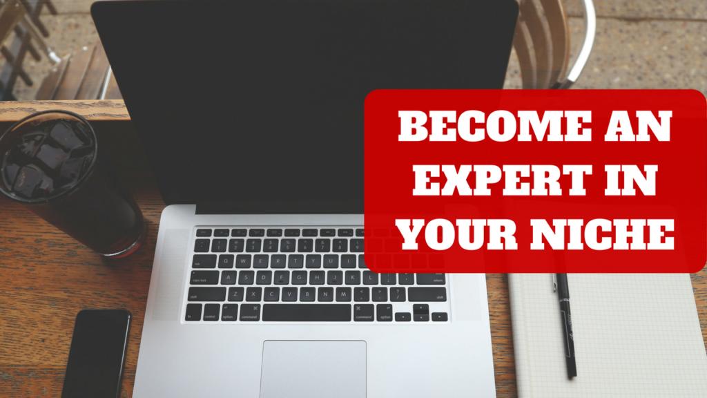 Niche Website – Become A Niche Expert