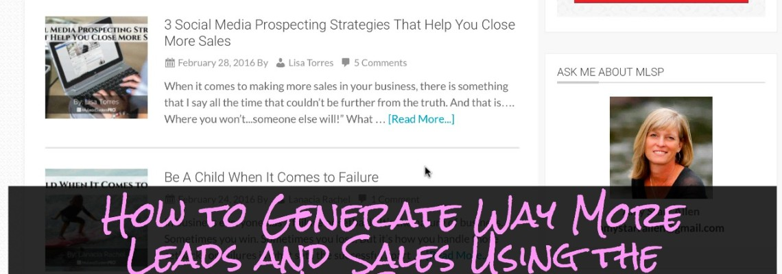 How to Use the MLSP Blog to Generate More Leads and Sales for ANY Business
