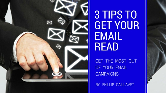 3 Tips to Get Your Emails Read