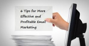 More Effective and Profitable Email Marketing