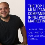 Top 15 MLM Lead Companies in Network Marketing