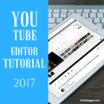 How to Use YouTube Video Editor (2017) Quick Walkthru | Kati Stage