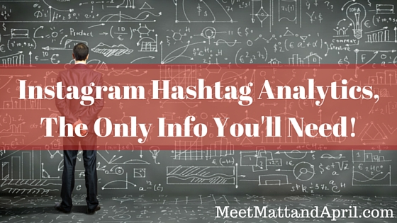 Instagram Hashtag Analytics, the Only Info You'll Need!