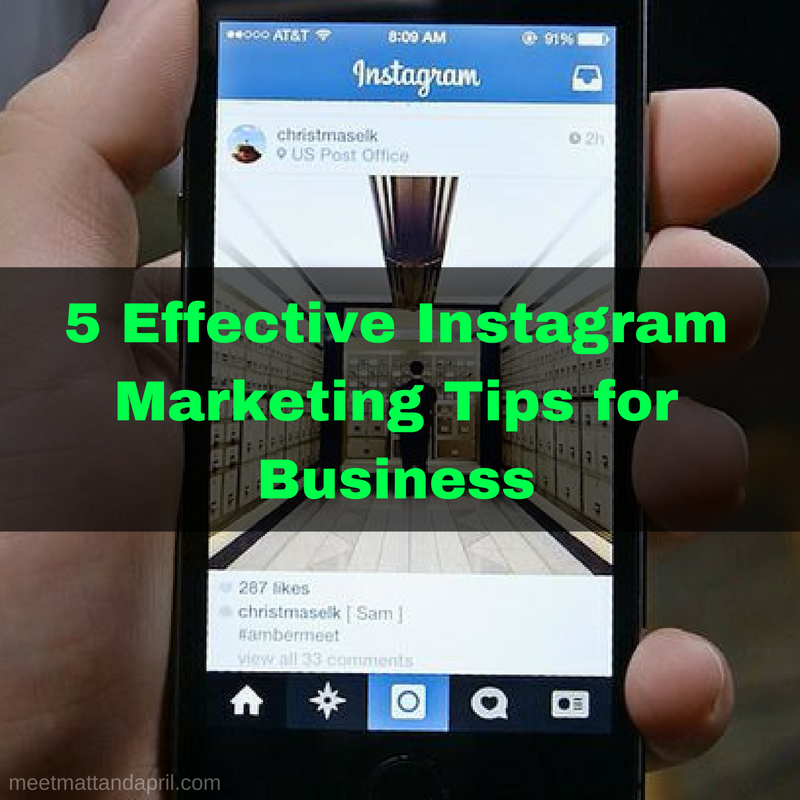 5 Effective Instagram Marketing Tips for Business