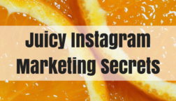 juicy-instagram-marketing-secrets