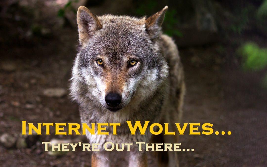 Internet Wolves Don't Care