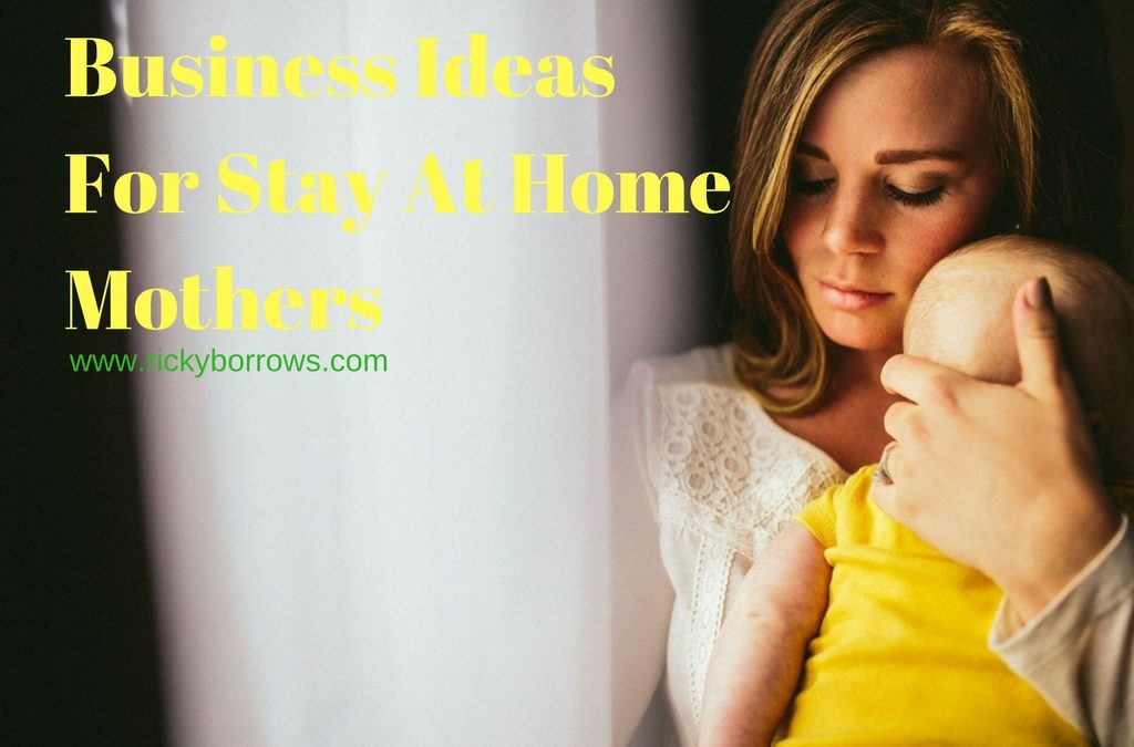 Why Stay At Home Mom's Won't Start An Internet Business