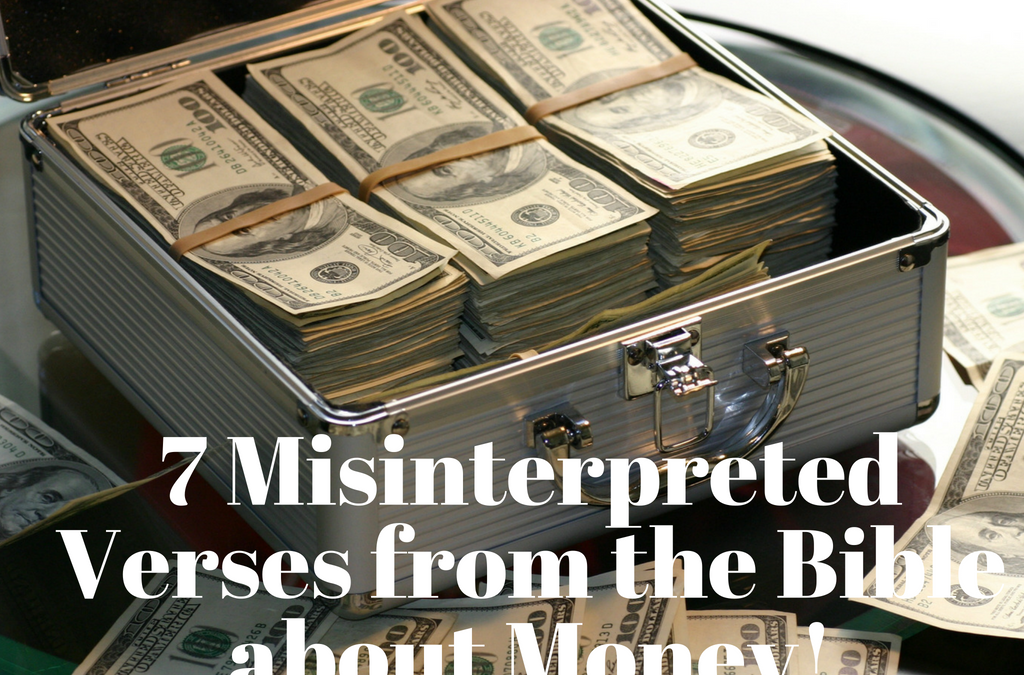 7 Misinterpreted Verses from the Bible about Money