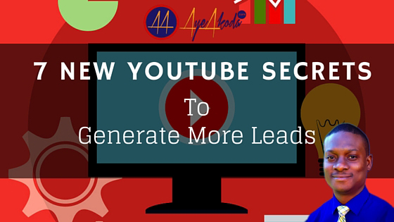 7 New YouTube Secrets To Generate More Leads