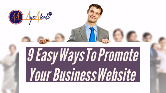 9 Easy Ways To Promote Your Business Website