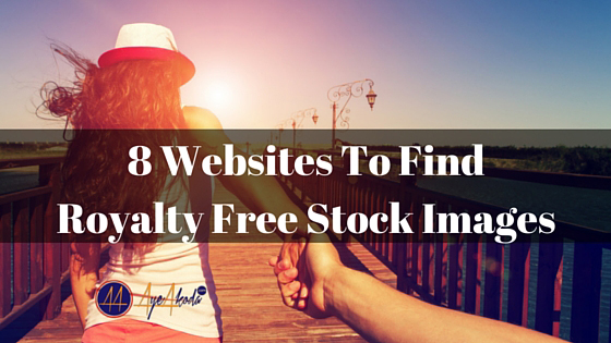 8 Websites To Find Royalty Free Stock Images