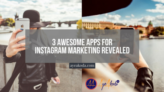 3 Awesome Apps For Instagram Marketing Revealed