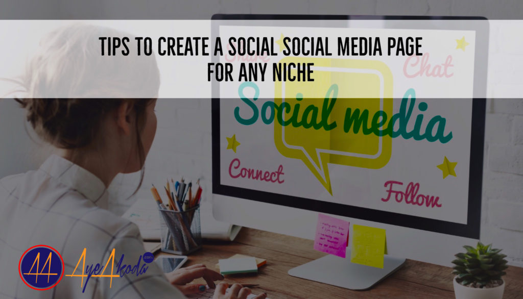 Tips To Create a Social Media Page for any Niche