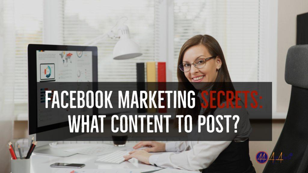 Facebook Marketing Secrets: What Content To Post?