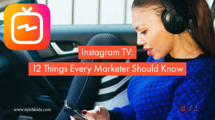 Instagram TV: 12 Things Every Marketer Should Know
