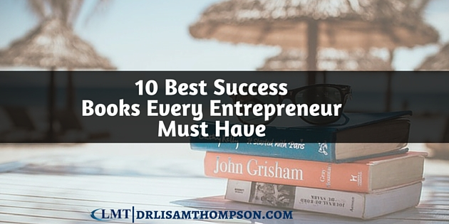 10 Best Success Books Every Entrepreneur Must Have