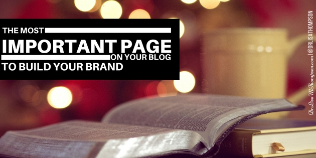 The Most Important Page On Your Blog to Build Your Brand