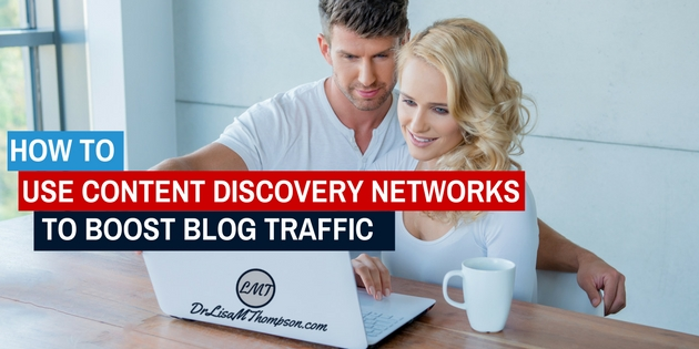 How to Use Content Discovery Networks to Boost Blog Traffic