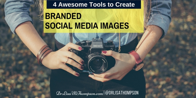 4 Awesome Tools to Create Branded Social Media Images