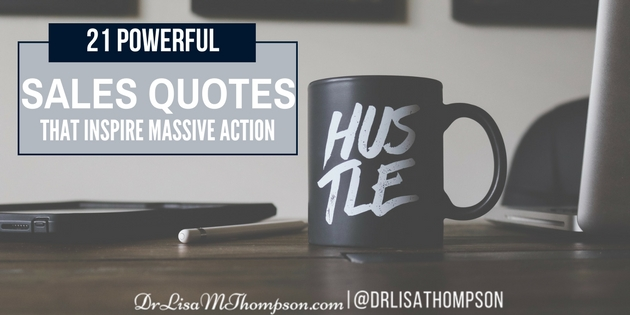 21 Powerful Sales Quotes That Inspire Massive Action