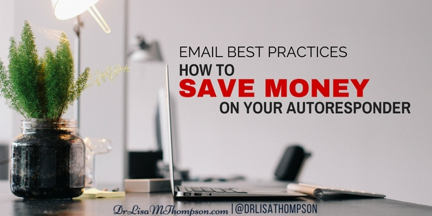 Email Best Practices | How to Save Money On Your Autoresponder