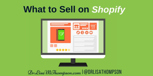 10 Key Factors of What to Sell on Shopify for Profits