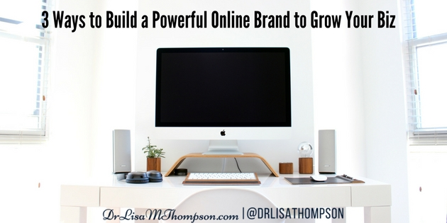 3 Ways To Build Powerful Online Brand For Your Home Biz