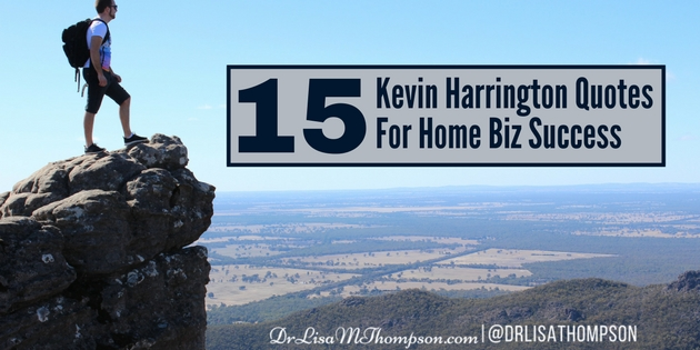 15 Kevin Harrington Quotes for Home Business Success
