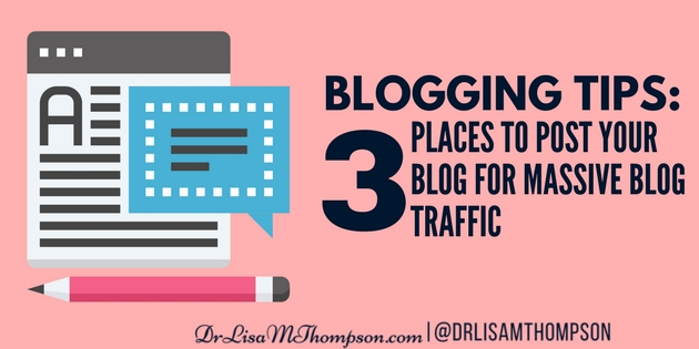 3 Places to Post Your Blog for Massive Blog Traffic