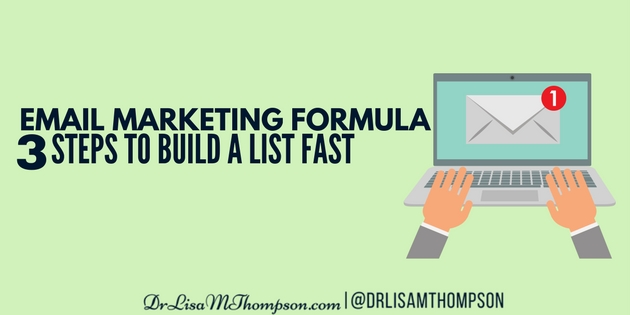 Email Marketing Formula: 3 Steps to Build a List FAST