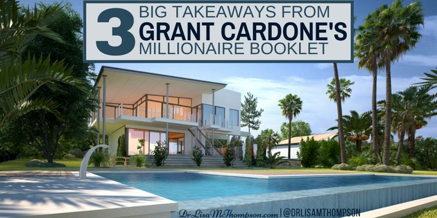 3 BIG Takeaways from Grant Cardone's Millionaire Booklet
