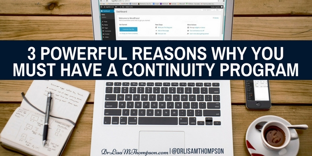 3 Powerful Reasons Why You Must Have a Continuity Program