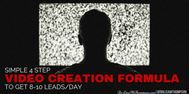 Simple 4 Step Video Creation Formula to Get 8-10 Leads/Day