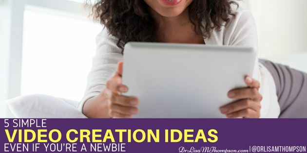 5 Simple Video Creation Ideas Even if You're a Newbie